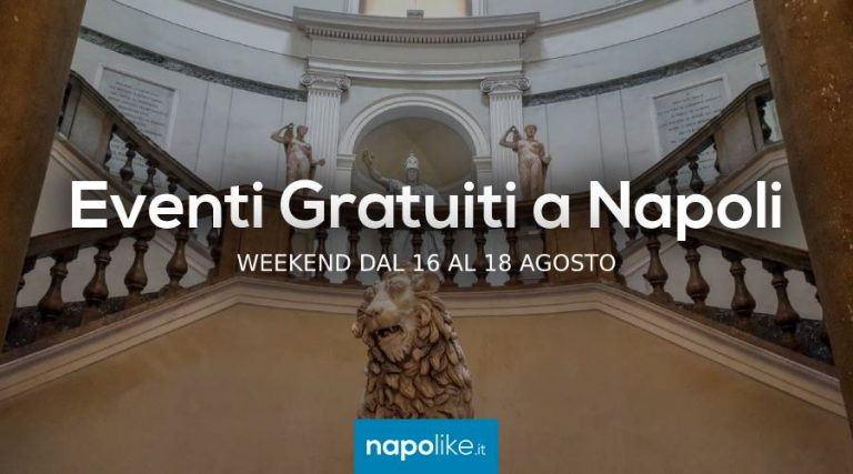 Free events in Naples on weekends from 16 to 18 on August 2019