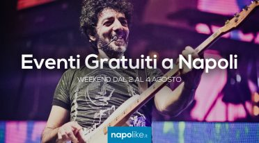 Free events in Naples on weekends from 2 to 4 on August 2019