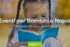 8月の16から18への週末のナポリの子供たちのイベント2019