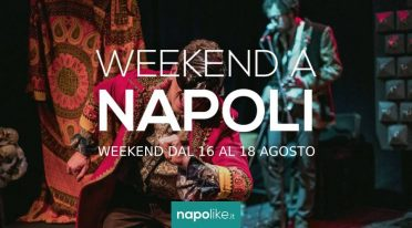 Events in Naples during the weekend from 16 to 18 in August 2019