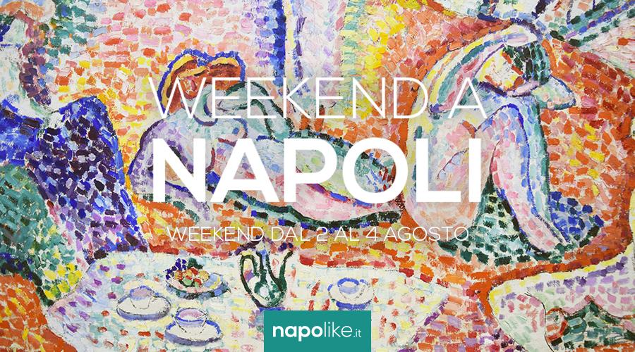 Eventi a Napoli nel weekend dal 2 al 4 agosto 2019