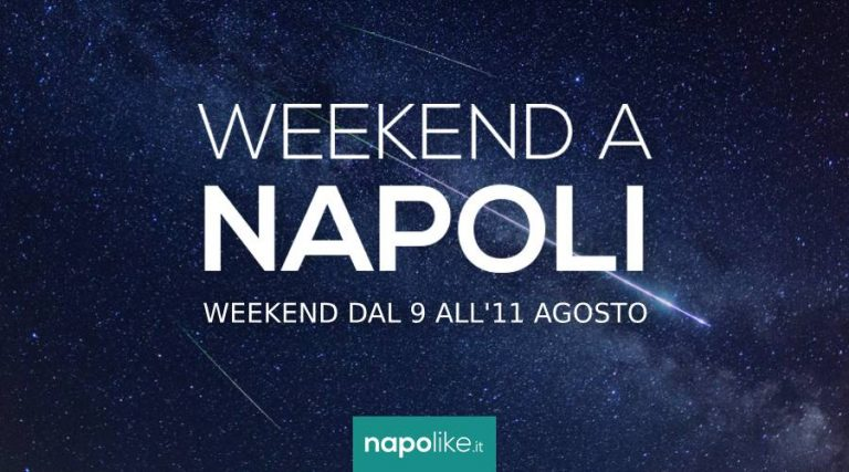 Events in Naples over the weekend from 9 to 11 August 2019