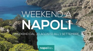 Eventi a Napoli nel weekend dal 30 agosto all'1 settembre 2019