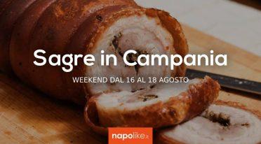 Sagre in Campania nel weekend dal 16 al 18 agosto 2019