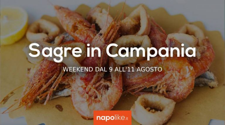 Festivals in Campania over the weekend from 9 to 11 August 2019