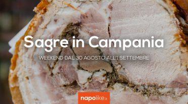Sagre in Campania nel weekend dal 30 agosto all'1 settembre 2019