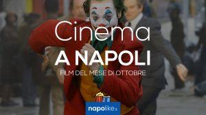 Film nei cinema di Napoli ad ottobre 2019