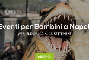 13から15への週末のナポリの子供たちのイベント9月2019