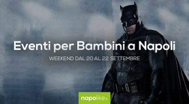 Veranstaltungen für Kinder in Neapel am Wochenende von 20 zu 22 September 2019