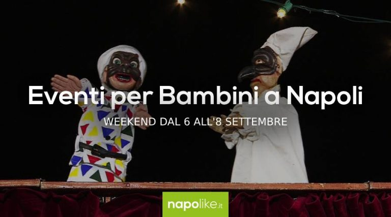 Events for children in Naples during the weekend from 6 to 8 September 2019