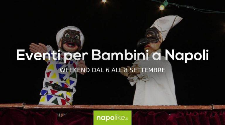 Veranstaltungen für Kinder in Neapel am Wochenende von 6 zu 8 September 2019