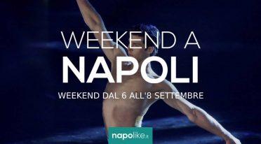 Eventi a Napoli nel weekend dal 6 all'8 settembre 2019