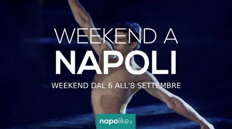 Events in Naples over the weekend from 6 to 8 in September 2019