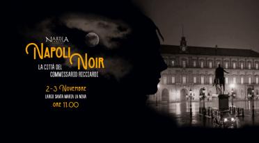 Napoli Noir. La città del Commissario Ricciardi
