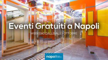 Événements gratuits à Naples pendant le week-end de 11 à 13 Octobre 2019