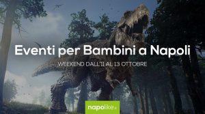 Eventi per bambini a Napoli nel weekend dall'11 al 13 ottobre 2019