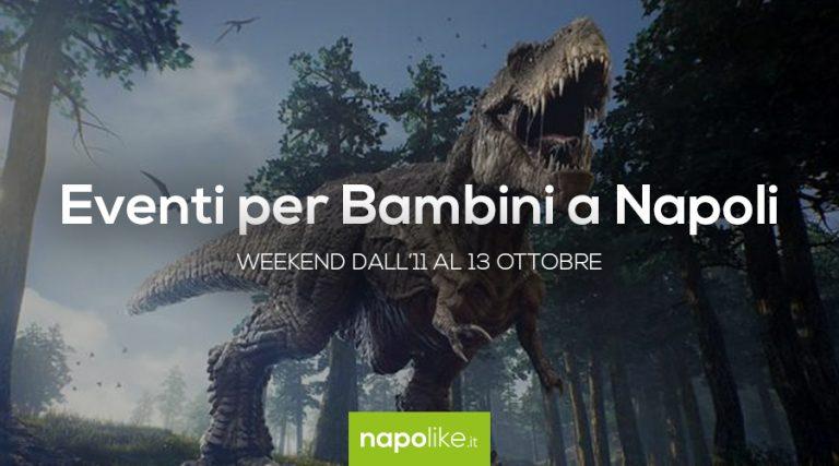 Événements pour les enfants à Naples pendant le week-end de 11 à 13 octobre 2019