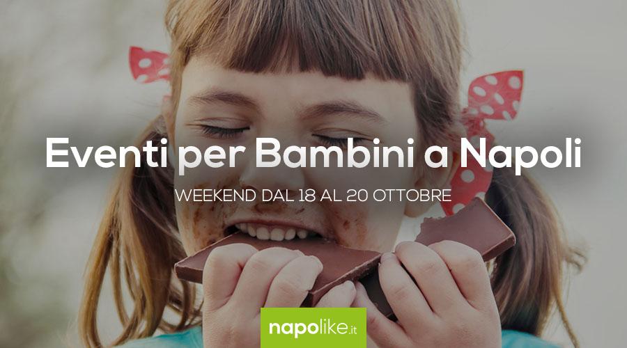 أحداث للأطفال في نابولي خلال عطلة نهاية الأسبوع من 18 إلى 20 October 2019