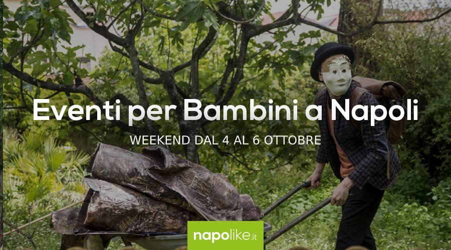 Eventi per bambini a Napoli nel weekend dal 4 al 6 ottobre 2019
