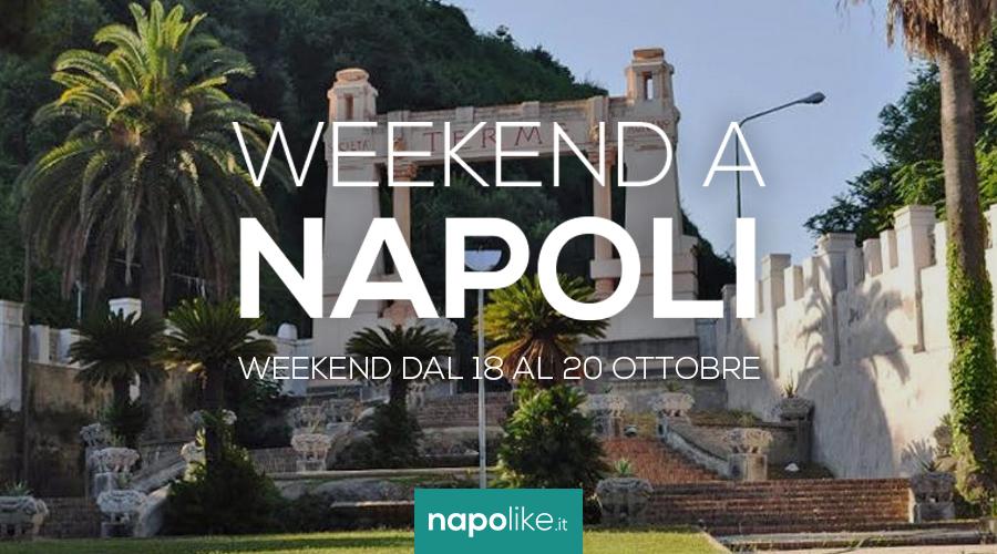 Eventi a Napoli nel weekend dal 18 al 20 ottobre 2019