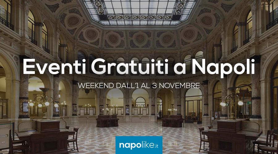 Eventi gratuiti a Napoli nel weekend dall'1 al 3 novembre 2019