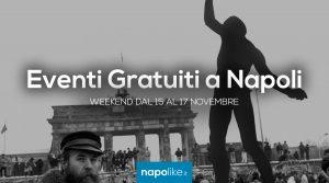 Eventi gratuiti a Napoli nel weekend dal 15 al 17 novembre 2019