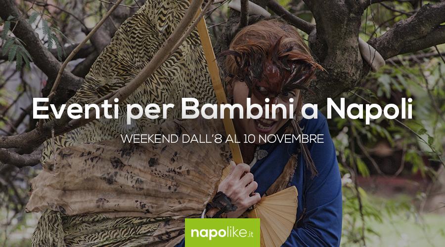 Eventos para niños en Nápoles durante el fin de semana desde 8 hasta 10 November 2019