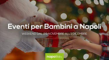Мероприятия для детей в Неаполе в выходные дни с ноября 29 до 1 декабря 2019