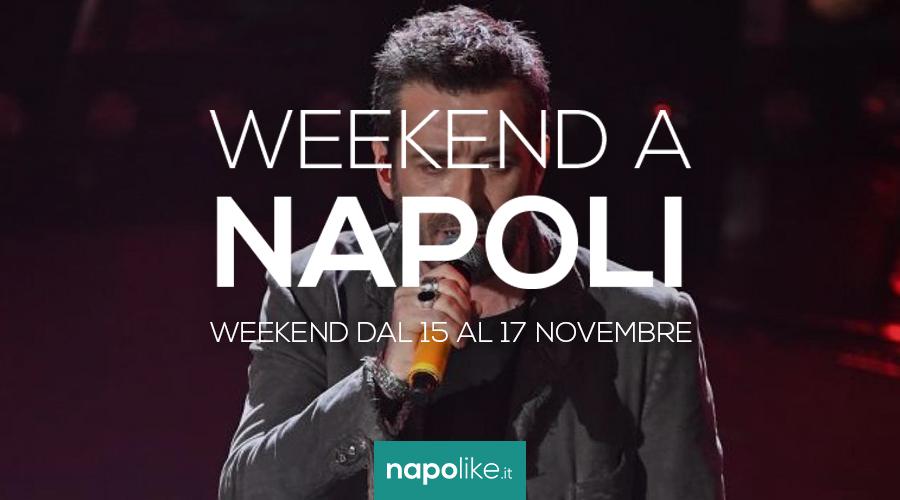 Eventi a Napoli nel weekend dal 15 al 17 novembre 2019