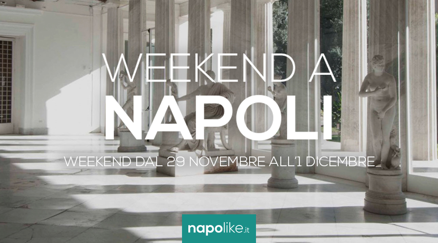 Events in Naples over the weekend from November 29 to 1 December 2019