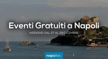 Eventi gratuiti a Napoli nel weekend dal 27 al 29 dicembre 2019