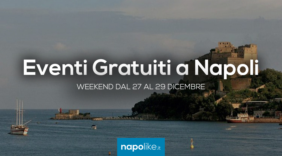27から29 12月2019への週末のナポリでの無料イベント