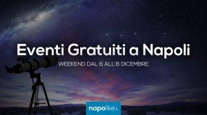 Événements gratuits à Naples pendant le week-end de 6 à 8 December 2019