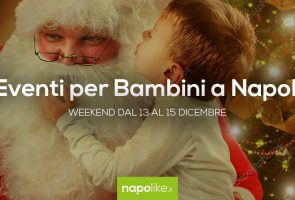 Events for children in Naples during the weekend from 13 to 15 December 2019