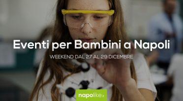 أحداث للأطفال في نابولي خلال عطلة نهاية الأسبوع من 27 إلى 29 ديسمبر 2019