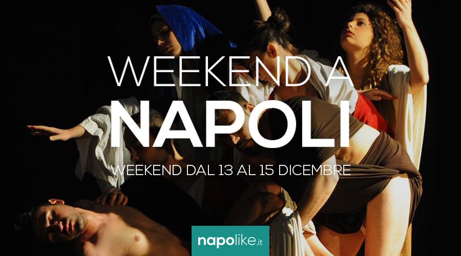 Veranstaltungen in Neapel am Wochenende von 13 zu 15 Dezember 2019