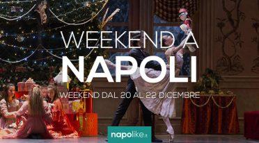 Eventi a Napoli nel weekend dal 20 al 22 dicembre 2019