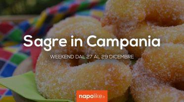 Sagre in Campania nel weekend dal 27 al 29 dicembre 2019