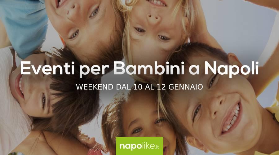 本周末那不勒斯的儿童活动从10到12 1月2020