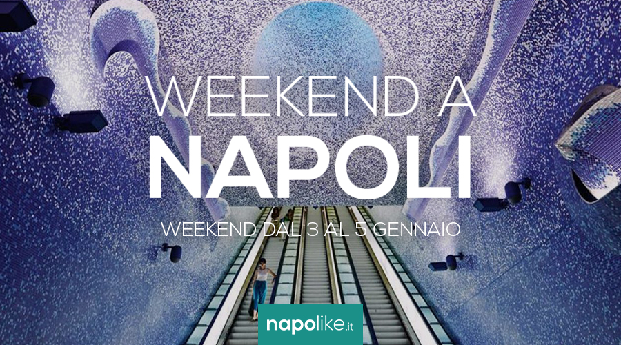 Events in Naples during the weekend from 3 to 5 January 2020