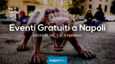 Eventi gratuiti a Napoli nel weekend dal 7 al 9 febbraio 2020