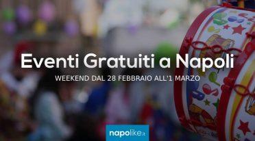 Eventi gratuiti a Napoli nel weekend dal 28 febbraio all'1 marzo 2020