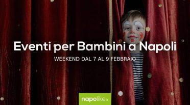 Мероприятия для детей в Неаполе в выходные дни от 7 до 9 Февраль 2020