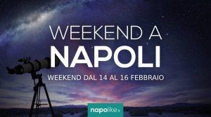 الأحداث في نابولي خلال عطلة نهاية الأسبوع من 14 إلى 16 February 2020