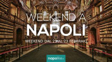 Eventi a Napoli nel weekend dal 21 al 23 febbraio 2020
