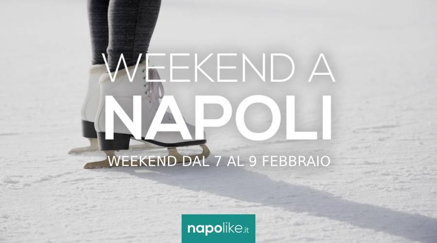 Eventi a Napoli nel weekend dal 7 al 9 febbraio 2020
