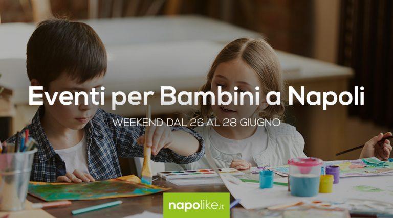 أحداث للأطفال في نابولي خلال عطلة نهاية الأسبوع من 26 إلى 28 June 2020