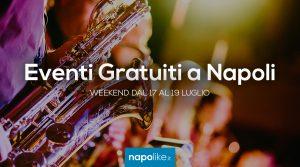 Eventi gratuiti a Napoli nel weekend dal 17 al 19 luglio 2020