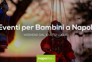 10から12への週末のナポリの子供たちのイベントJuly 2020