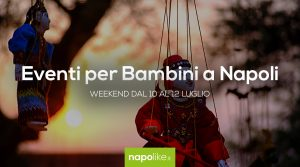 Events for children in Naples during the weekend from 10 to 12 July 2020